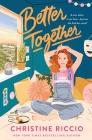 Better Together: A Novel Cover Image