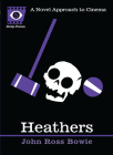 Heathers: A Novel Approach to Cinema (Deep Focus #5) Cover Image