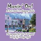 Movin' On! a Kid's Guide to Skagway, Alaska Cover Image
