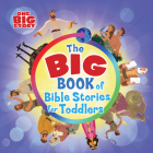 The Big Book of Bible Stories for Toddlers (padded) (One Big Story) Cover Image