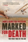 Marked for Death: The First War in the Air Cover Image