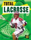 Total Lacrosse (Total Sports) Cover Image