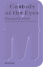 Custody of the Eyes (Sternberg Press / Montana) Cover Image