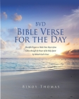 BVD Bible Verse for the Day: Heartfelt Prayers to Order Your Day in Jesus Christ through the Power of the Holy Spirit by Yahweh God's Grace Cover Image