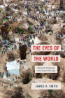The Eyes of the World: Mining the Digital Age in the Eastern DR Congo Cover Image