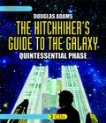 The Hitchhiker's Guide to the Galaxy: Quintessential Phase Cover Image