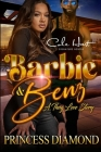 Barbie & Benz: A Thug Love Story Cover Image