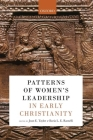 Patterns of Women's Leadership in Early Christianity Cover Image