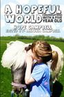 A Hopeful World: Conversations with a Five Year Old Cover Image