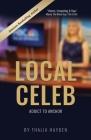 Local Celeb: Addict to Anchor Cover Image