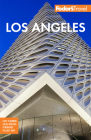 Fodor's Los Angeles: With Disneyland & Orange County (Full-Color Travel Guide) Cover Image