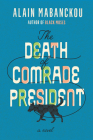 The Death of Comrade President Cover Image