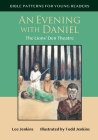 An Evening with Daniel: The Lion's Den Theatre Cover Image
