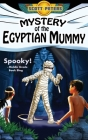 Mystery of the Egyptian Mummy: A Spooky Ancient Egypt Adventure (Kid Detective Zet #4) Cover Image