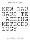 Hannes Meyer: New Bauhaus Teaching Methodology: From Dessau to Mexico Cover Image