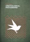 Ornithological Photographs Cover Image