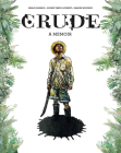 Crude: A Memoir Cover Image