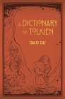 Dictionary of Tolkien Cover Image