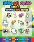 How to draw Zoo Animals and Words: Easy & Fun Drawing and first Words Book for Kids Age 6-8 Cover Image