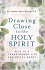 Drawing Close to the Holy Spirit Cover Image