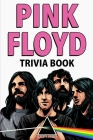 Pink Floyd Trivia Book Cover Image