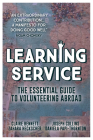 Learning Service: The essential guide to volunteering abroad Cover Image