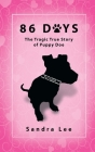 86 Days: The Tragic True Story of Puppy Doe Cover Image