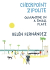 Checkpoint Zipolite: Quarantine in a Small Place Cover Image