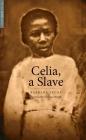 Celia, a Slave (Yale Drama Series) Cover Image