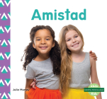 Amistad (Friendship) (Nuestra Personalidad (Character Education)) Cover Image