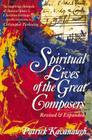 The Spiritual Lives of the Great Composers Cover Image