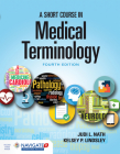 A Short Course in Medical Terminology Cover Image