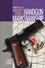 Gun Digest Shooter's Guide to Handgun Marksmanship Cover Image