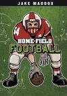 Home-Field Football (Jake Maddox Sports Stories) Cover Image