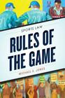 Rules of the Game: Sports Law Cover Image