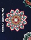 Mandala coloring book: Adult & Teen Coloring Book, Mandala Designs, 51 unique models, Stress-Relieving Coloring Books for Women & Men Cover Image