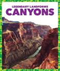 Canyons (Legendary Landforms) Cover Image