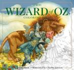The Wizard of Oz Coloring Book: The Classic Edition Cover Image