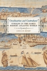 Creolization and Contraband: Curaçao in the Early Modern Atlantic World (Early American Places #13) Cover Image