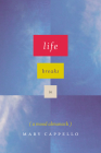 Life Breaks in: A Mood Almanack Cover Image