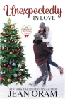 Unexpectedly in Love: A Second Chance Single Mom Christmas Romance Cover Image