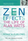 Zen Effects: The Life of Alan Watts (SkyLight Lives) Cover Image