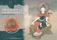 Trainings In Compassion: Manuals On The Meditation Of Avalokiteshvara Cover Image