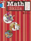 Math Skills, Grade 1 (Flash Kids Harcourt Family Learning) Cover Image
