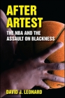 After Artest: The NBA and the Assault on Blackness Cover Image