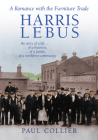 Harris Lebus: A Romance with the Furniture Trade Cover Image