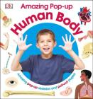 Amazing Pop-up Human Body: Amazing Pop-Up Skeleton and Pull-Out Pages! Cover Image