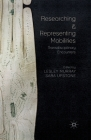 Researching and Representing Mobilities: Transdisciplinary Encounters Cover Image