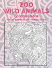 200 Wild Animals - Coloring Book - Moose, Marten, Sloth, Lioness, other Cover Image