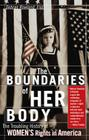 The Boundaries of Her Body: The Troubling History of Women's Rights in America Cover Image